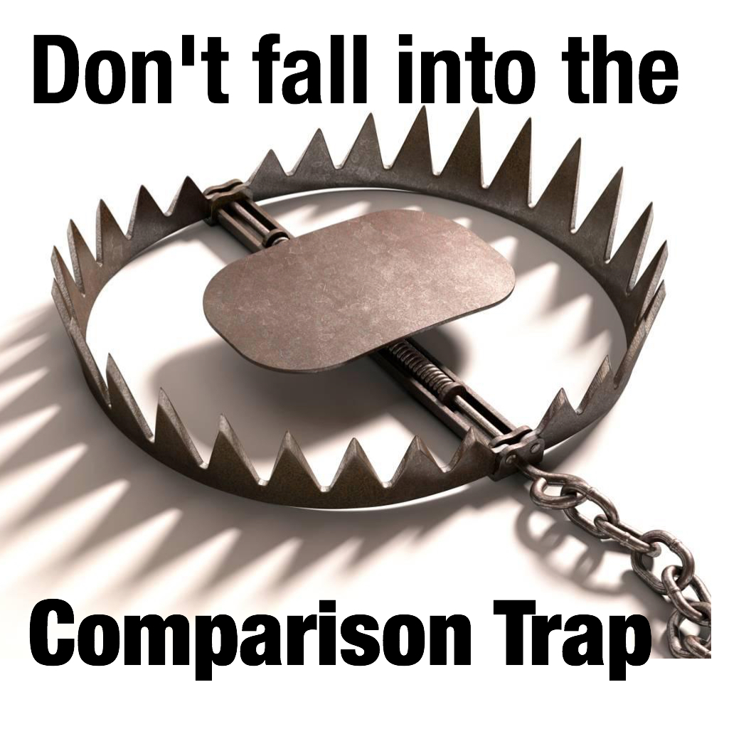 Don't fall into the comparison trap