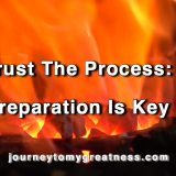 Trusting the Process: Preparation